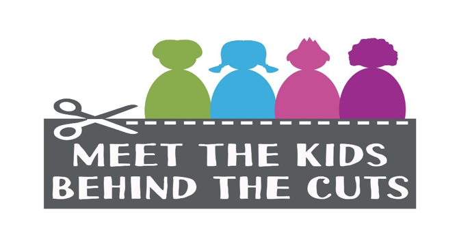 Kids behind the Cuts Campaign